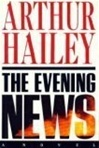 Hailey, Arthur - Evening News, The (First Edition)