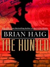 Hunted, The | Haig, Brian | Signed First Edition Book