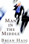 Haig, Brian - Man in the Middle (Signed First Edition)