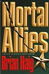 Mortal Allies | Haig, Brian | Signed First Edition Book