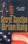 Secret Sanction | Haig, Brian | Signed First Edition Book