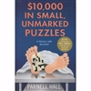 $10,000 in Small Unmarked Puzzles | Hall, Parnell | Signed First Edition Book