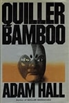 Hall, Adam | Quiller Bamboo | First Edition Book