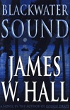 Blackwater Sound | Hall, James W. | Signed First Edition Book