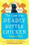 Case of the Deadly Butter Chicken | Hall, Tarquin | Signed First Edition Book