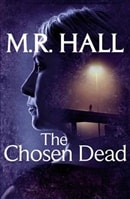 The Chosen Dead by M.R. Hall