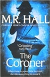 Coroner, The | Hall, M.R. | Signed 1st Edition Thus UK Trade Paper Book
