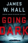 Going Dark | Hall, James W. | Signed First Edition Book