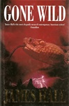 Gone Wild | Hall, James W. | Signed First Edition UK Book