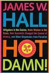 Hot Damn | Hall, James W. | Signed First Edition Book