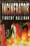 Incinerator | Hallinan, Timothy | Signed First Edition Book