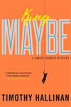 King Maybe | Hallinan, Timothy | Signed First Edition Book