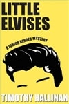 Little Elvises | Hallinan, Timothy | Signed First Edition Book