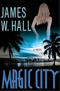 Magic City | Hall, James W. | Signed First Edition Book