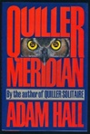 Hall, Adam - Quiller Meridian (First Edition)