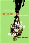 Nail Through the Heart by Timothy Hallinan | Signed First Edition Trade Paper Book