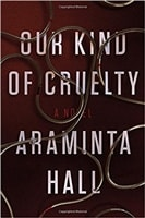 Our Kind of Cruelty | Hall, Araminta | Signed First Edition Book