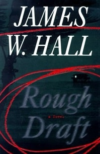 Rough Draft | Hall, James W. | Signed First Edition Book