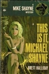 Halliday, Brett | This Is It, Michael Shayne | Trade Paperback Book
