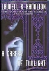 Caress of Twilight, A | Hamilton, Laurell K. | Signed First Edition Book