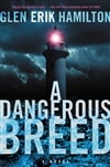 Hamilton, Glen Erik | Dangerous Breed, A | Signed First Edition Book