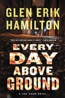 Every Day Above Ground | Hamilton, Glen Erik | Signed First Edition Book