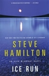 Ice Run | Hamilton, Steve | Signed First Edition Thus Trade Paper Book