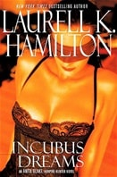 Hamilton, Laurell K. - Incubus Dreams (First Edition)