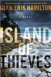 Hamilton, Glen Erik | Island of Thieves | Signed First Edition Book