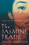 Jasmine Trade, The | Hamilton, Denise | Signed First Edition Book