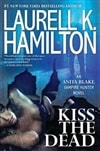 Hamilton, Laurell K. - Kiss the Dead (Signed First Edition)