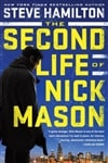 The Second Life of Nick Mason by Steve Hamilton | Signed First Edition Book
