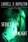 Hamilton, Laurell K. - Seduced by Moonlight (Signed First Edition)
