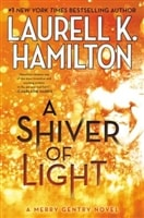 Shiver of Light, A | Hamilton, Laurell K. | Signed First Edition Book