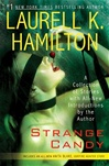 Hamilton, Laurell K. - Strange Candy (First Edition)