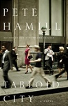 Tabloid City | Hamill, Pete | Signed First Edition Book
