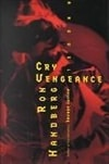 Handberg, Ron - Cry Vengeance (First Edition)