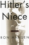 Hitler's Niece | Hansen, Ron | Signed First Edition Book
