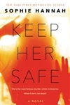Hannah, Sophie | Keep Her Safe | Signed First Edition Book