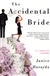 Accidental Bride, The | Harayda, Janice | First Edition Trade Paper Book