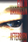 Afterburn | Harrison, Colin | Signed First Edition Book