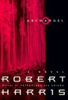 Archangel | Harris, Robert | Signed First Edition Book