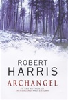 Archangel | Harris, Robert | Signed First Edition UK Book
