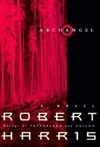 Archangel | Harris, Robert | Signed Book Club Edition