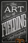 Art of Fielding, The | Harbach, Chad | Signed First Edition UK Book