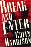 Break and Enter | Harrison, Colin | Signed First Edition Book