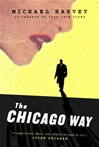 Chicago Way, The | Harvey, Michael | Signed First Edition Book