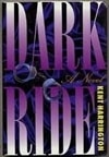 Dark Ride | Harrington, Kent | Signed First Edition Book