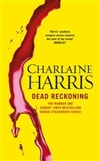Dead Reckoning | Harris, Charlaine | Signed First Edition UK Book
