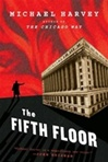Harvey, Michael - Fifth Floor, The (Signed First Edition)